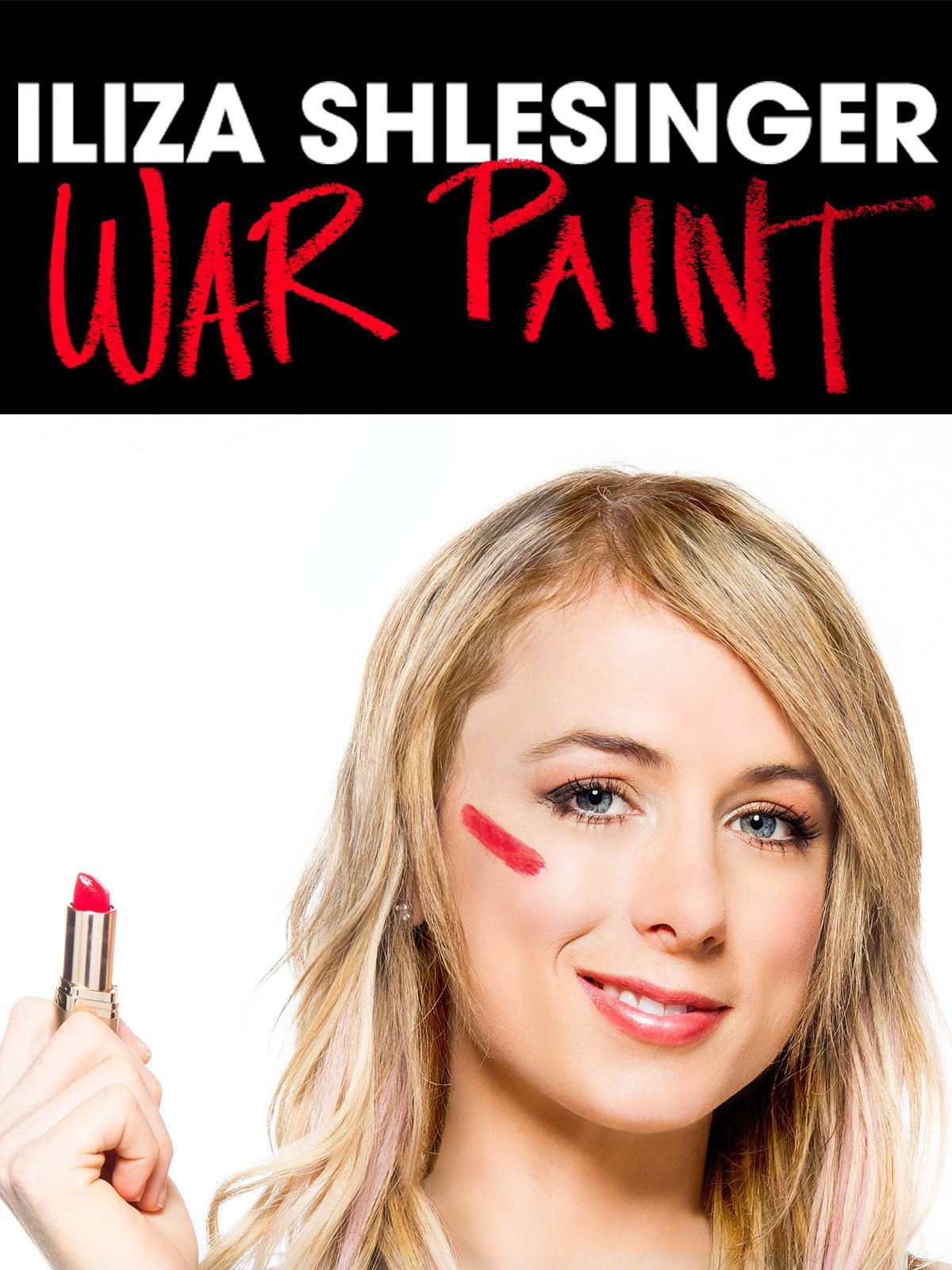 Iliza Shlesinger: War Paint on Amazon Prime Video UK