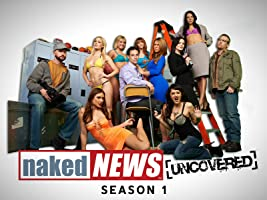 Naked News Uncovered Season 1
