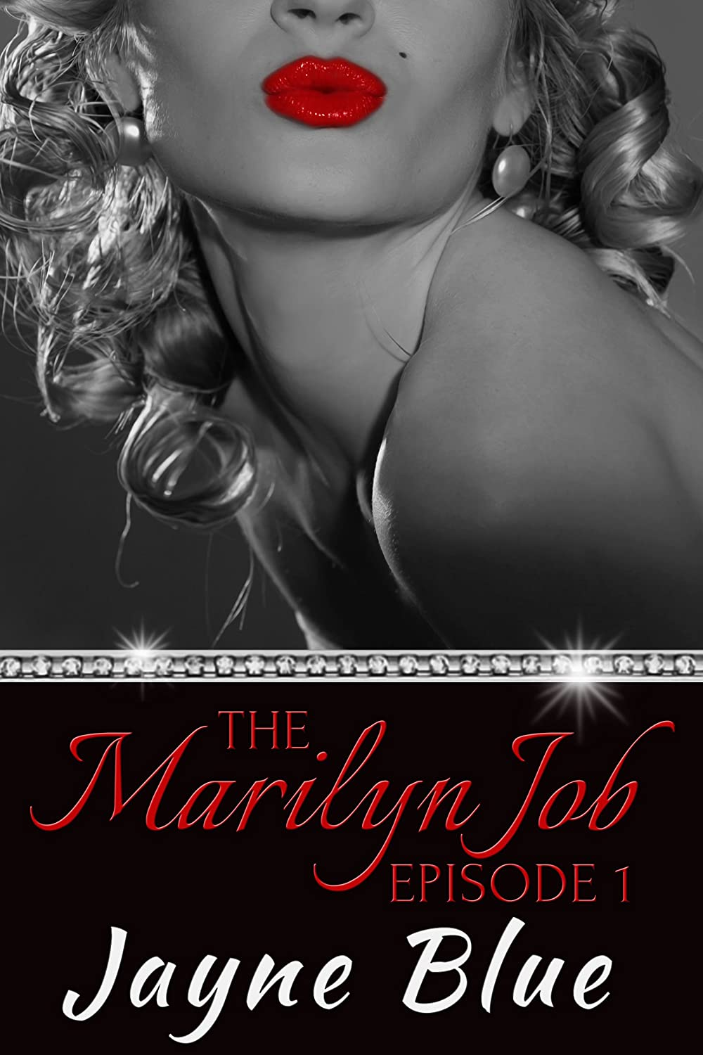 The Marilyn Job: A Romantic Mystery Series by Jayne Blue
