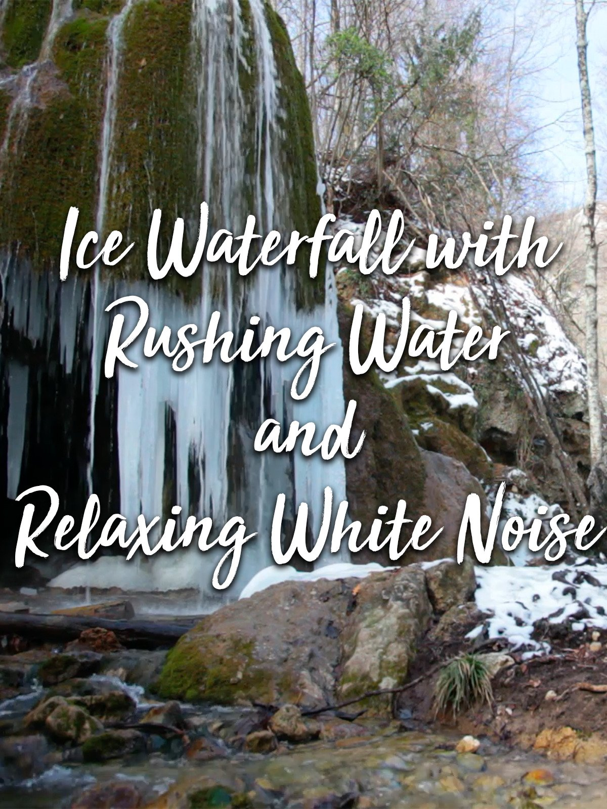 Ice Waterfall with Rushing Water and Relaxing White Noise