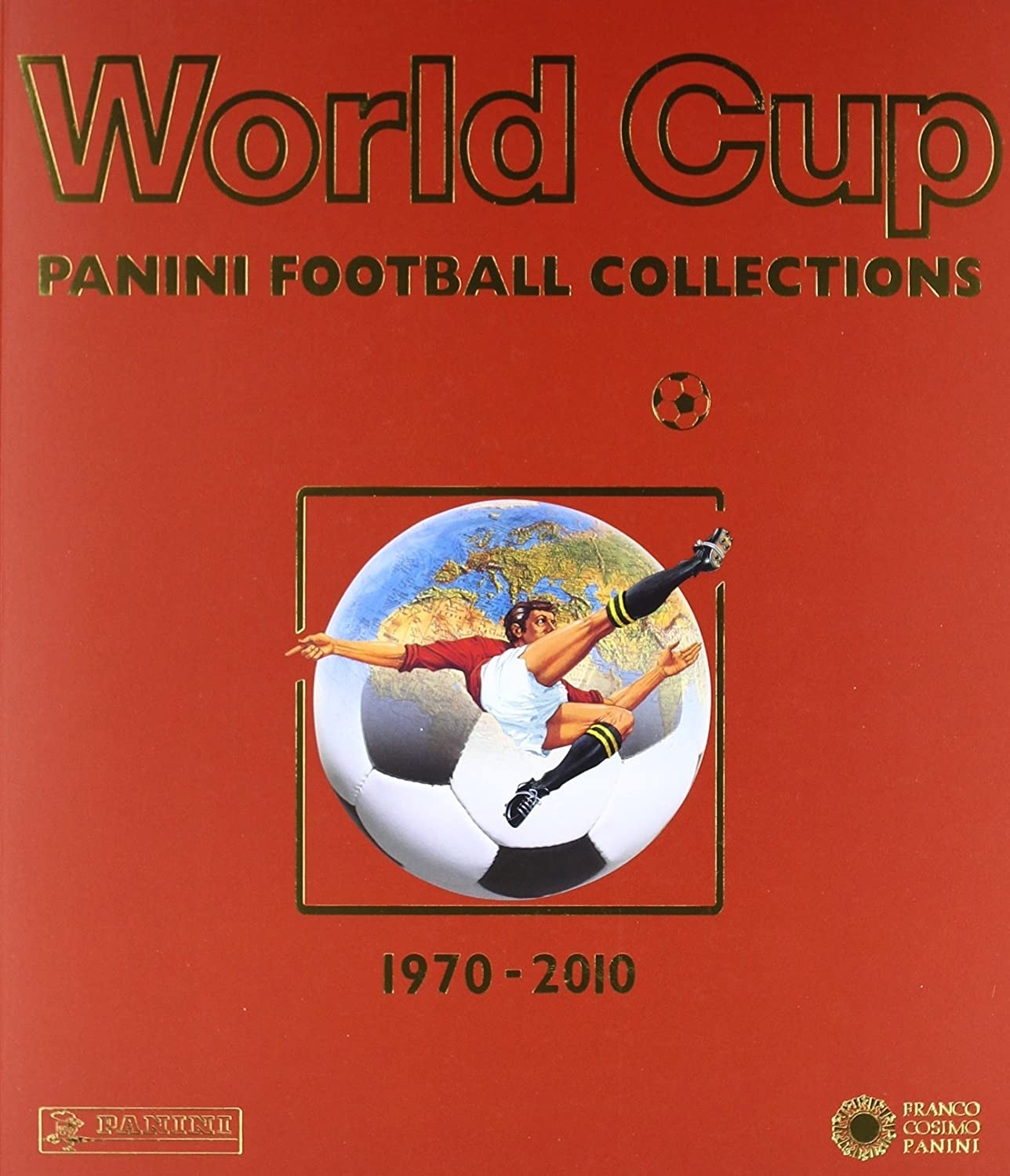 Panini World Cup Football Collections 1970-1990 / 1994-2010 Sammler-Edition (Mehrsprachig)
