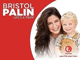 Bristol Palin: Life's a Tripp Season 1