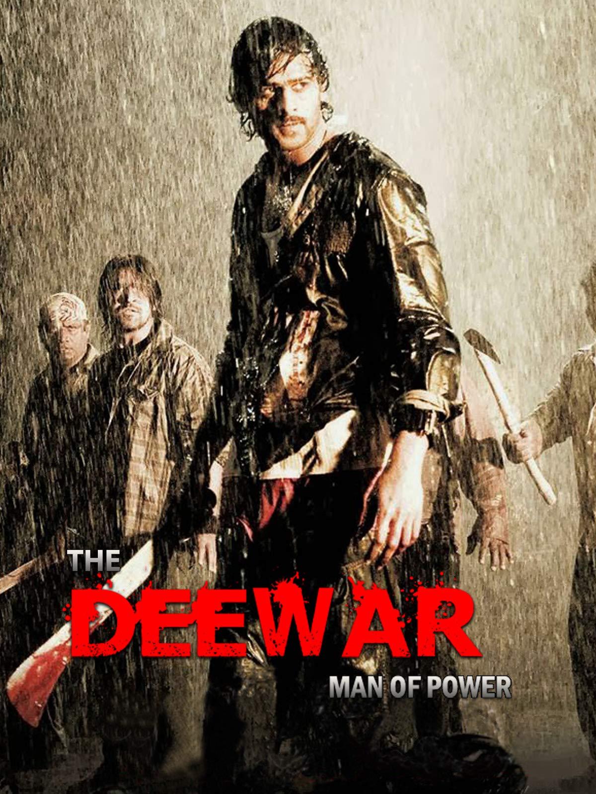 The Deewar Man Of Power