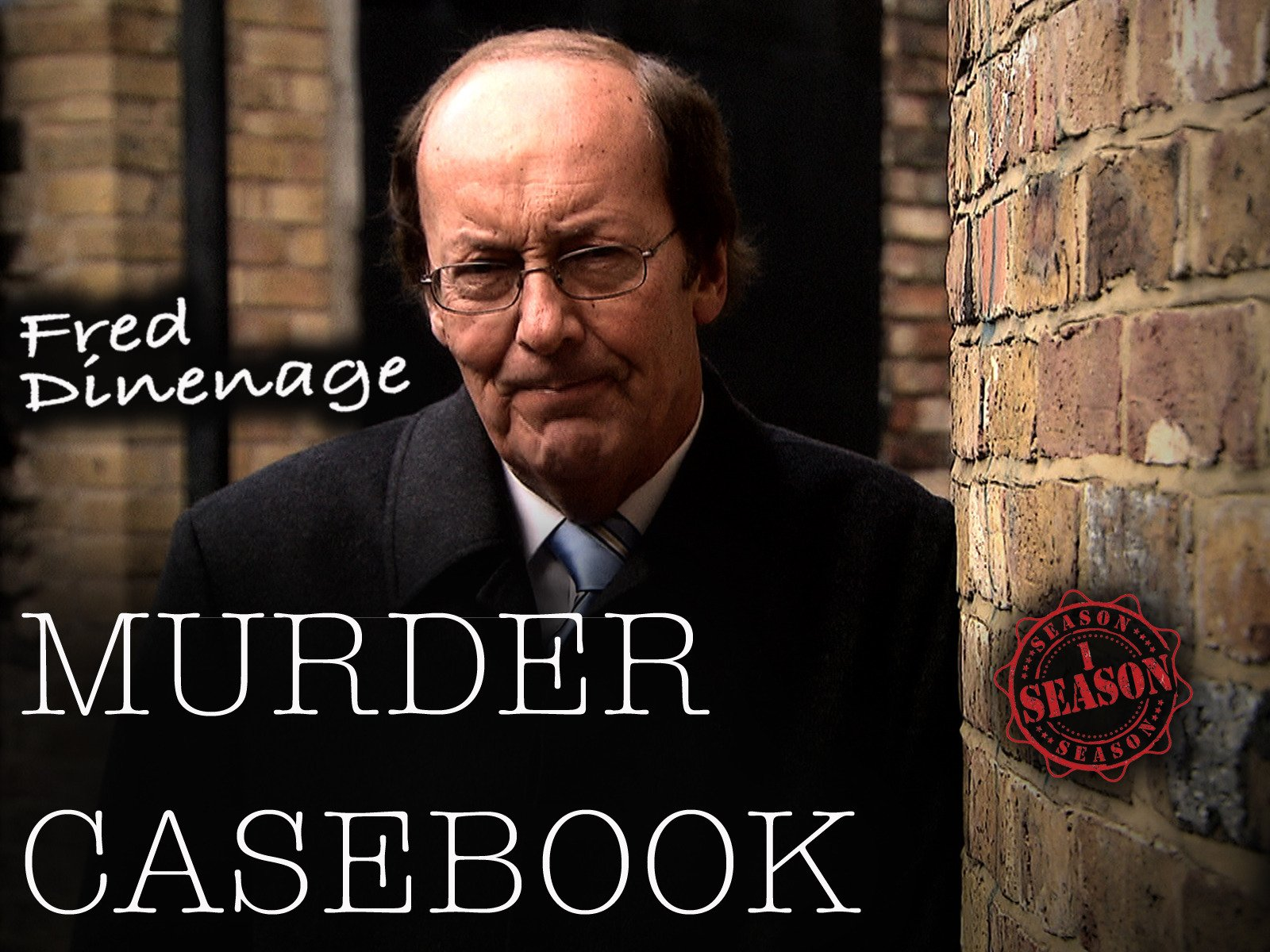 Fred Dinenage Murder Casebook - Season 1
