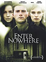 Enter Nowhere [HD]