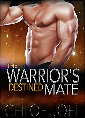 Alien Romance: The Warrior's Destined Mate: A Scifi Alien Abduction Romance (Alien Romance, BBW, Alien Invasion Romance) (Astral Mates Book 3)