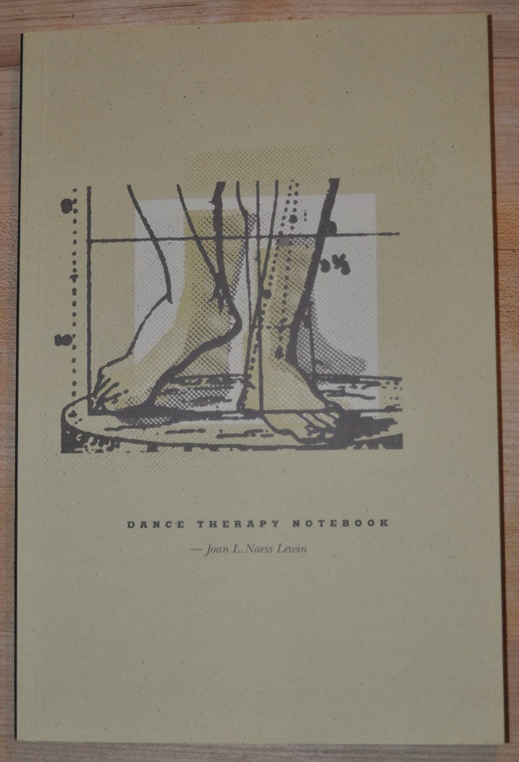 Dance therapy notebook Joan L. Lewin