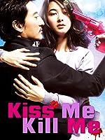 Kiss Me Kill Me (English Subtitled)