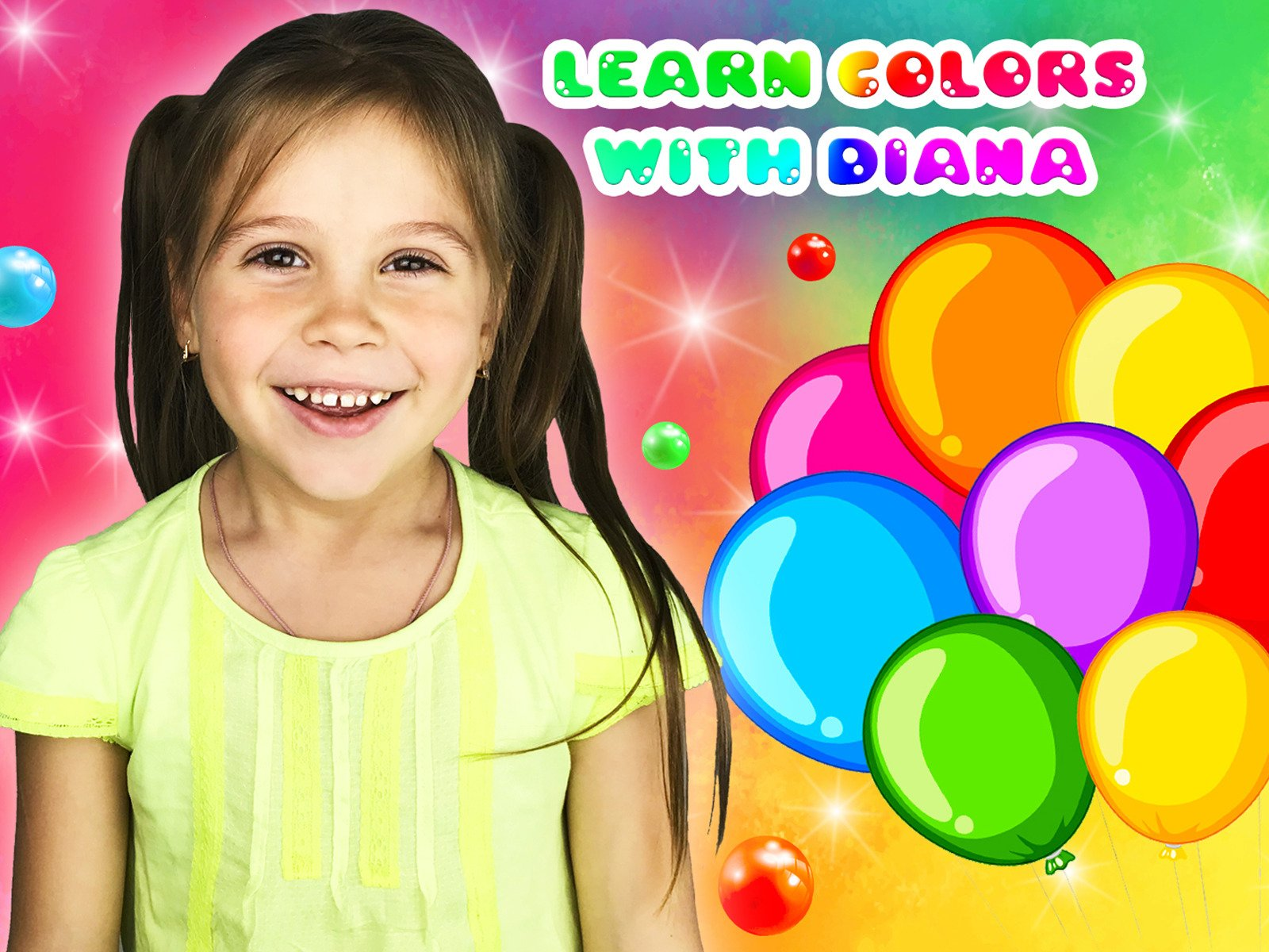 Learn Colors with Diana - Season 1