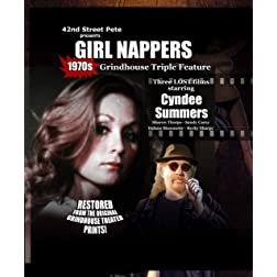 42nd Street Pete Presents Girl Nappers: Grindhouse Triple Feature
