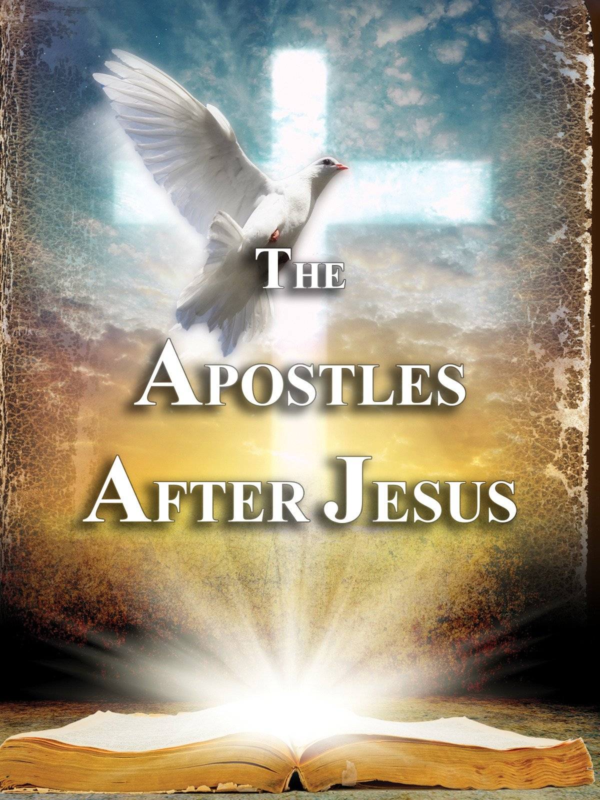 The Apostles After Jesus on Amazon Prime Instant Video UK