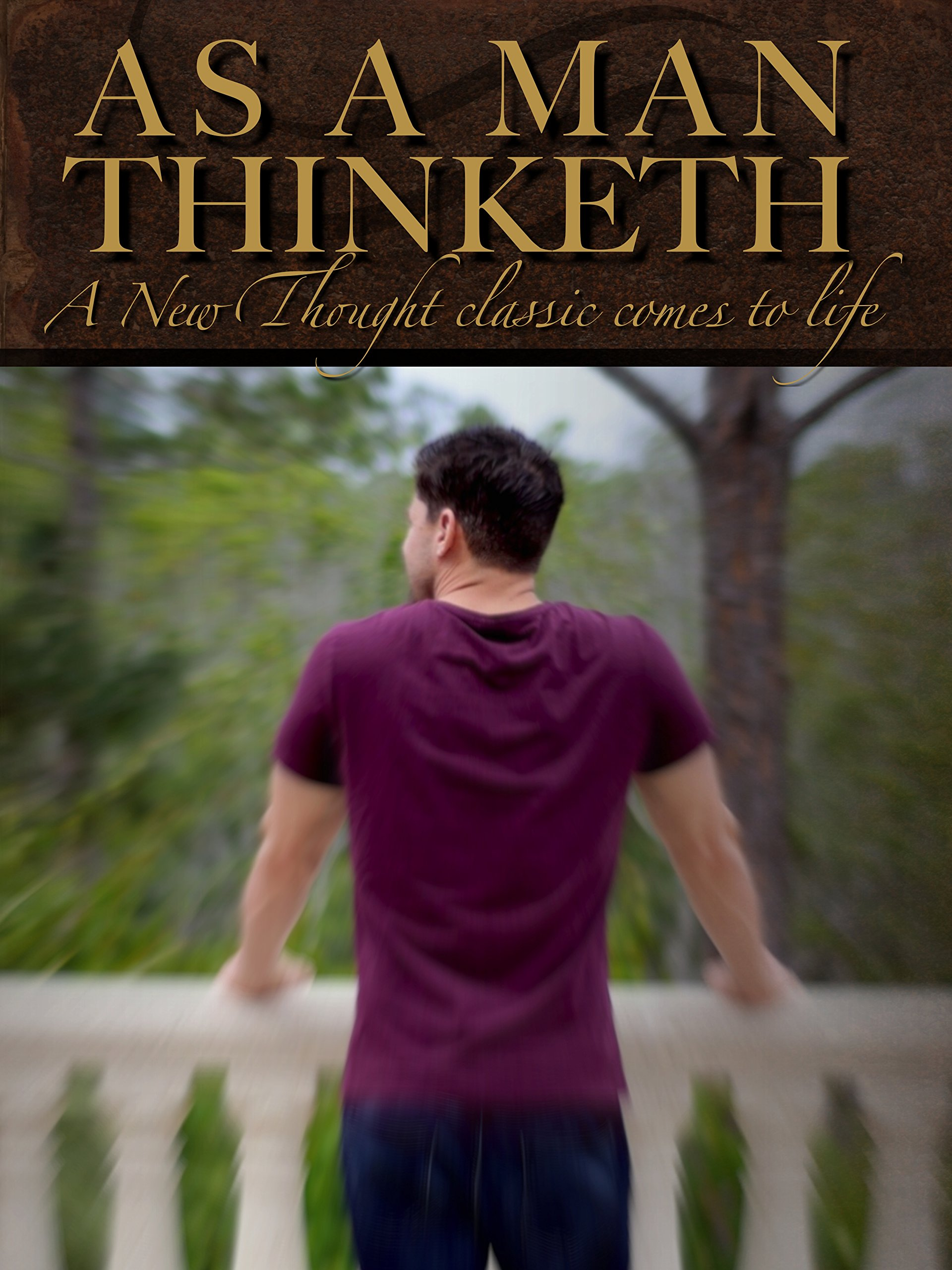 As a Man Thinketh: A New Thought classic comes to life on Amazon Prime Video UK