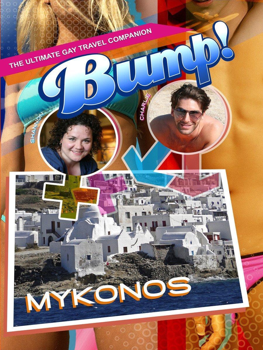 Bump! The Ultimate Gay Travel Companion - Mykonos
