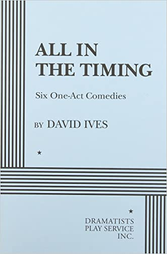 All in the Timing, Six One-Act Comedies - Acting Edition