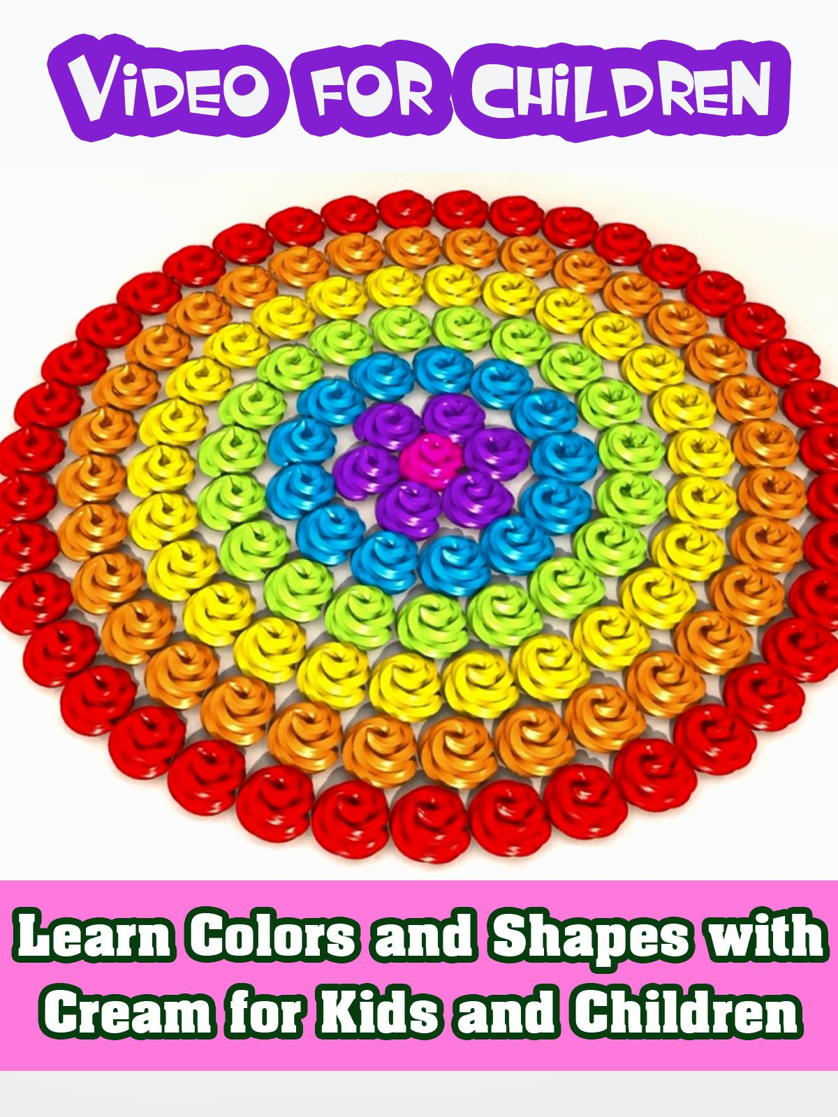Learn Colors and Shapes with Cream for Kids and Children