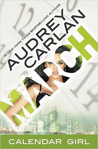 March: Calendar Girl Book 3 written by Audrey Carlan