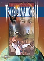 Transformations II: The Glory Spreads