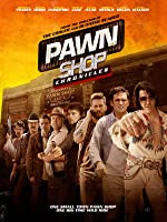 Pawn Shop Chronicles [HD]