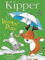 Kipper: Water Play