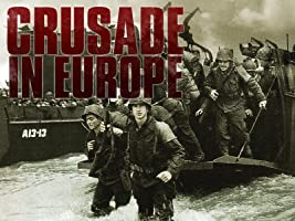 Crusade in Europe Season 1 [HD]