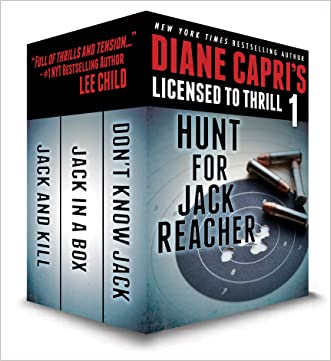 Licensed to Thrill 1: Hunt For Jack Reacher Series Thrillers Books 1-3 (Diane Capri's Licensed to Thrill Sets)