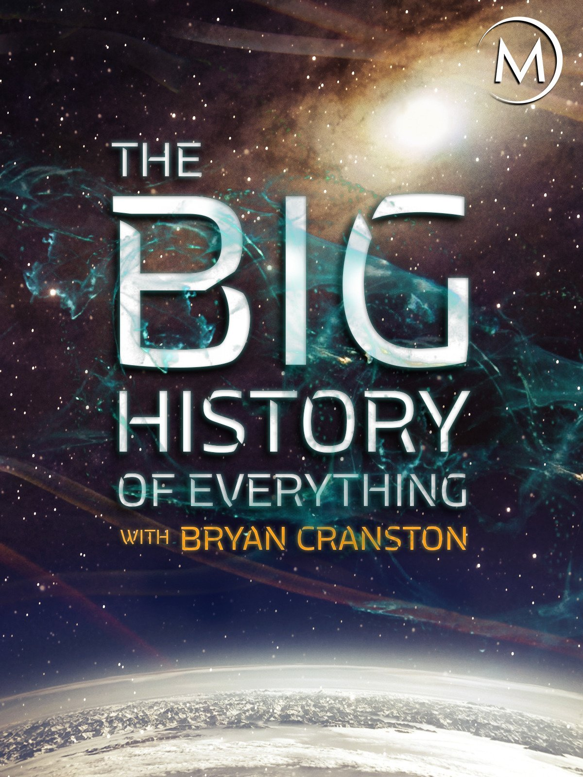 The Big History of Everything with Bryan Cranston