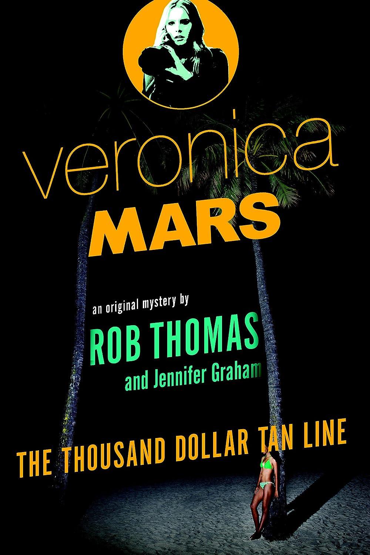 Veronica Mars: The Thousand-Dollar Tan Line