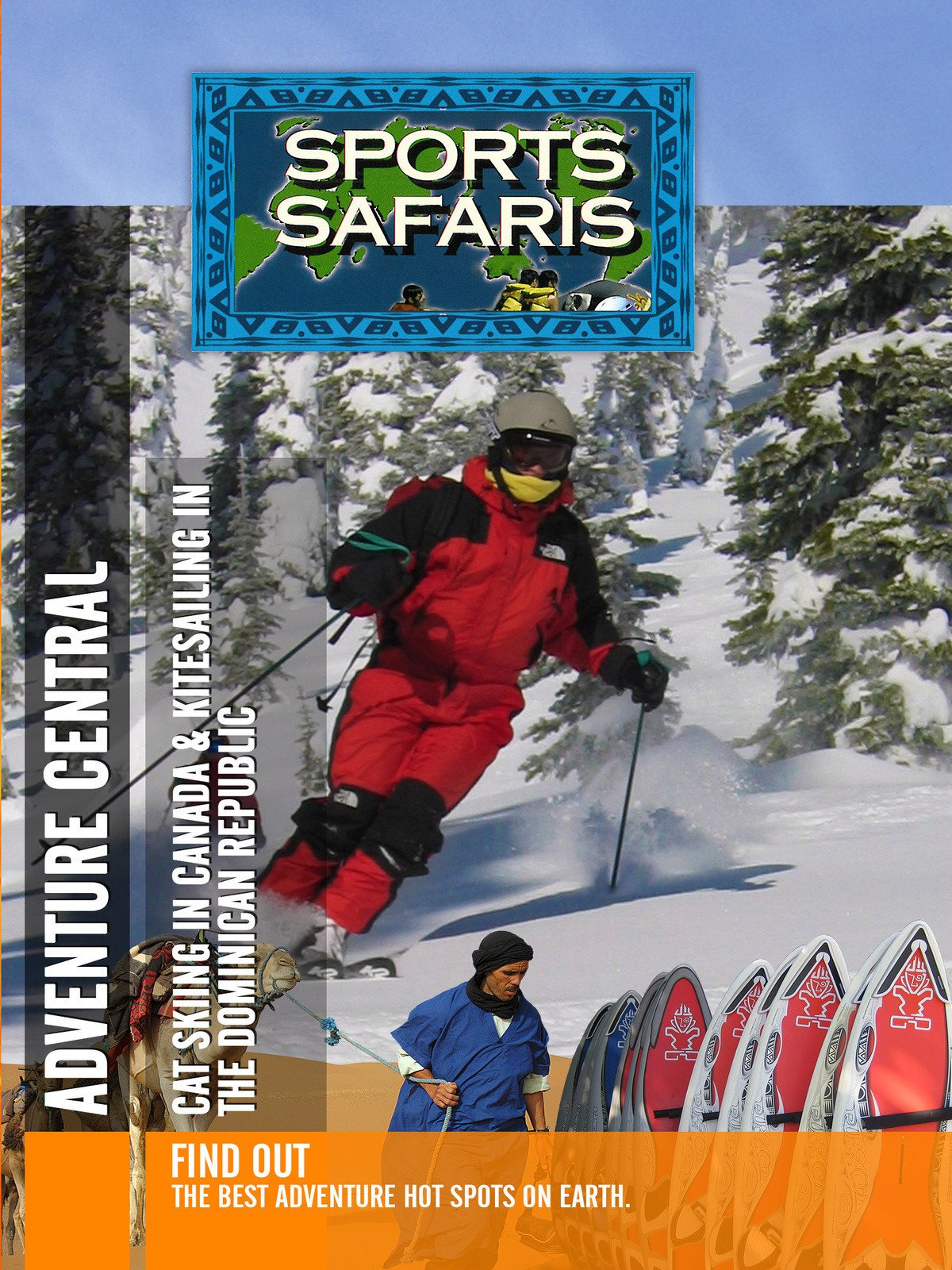 Sports Safaris - Adventure Central: Cat Skiing in Canada & Kitesailing in the Dominican Republic on Amazon Prime Video UK