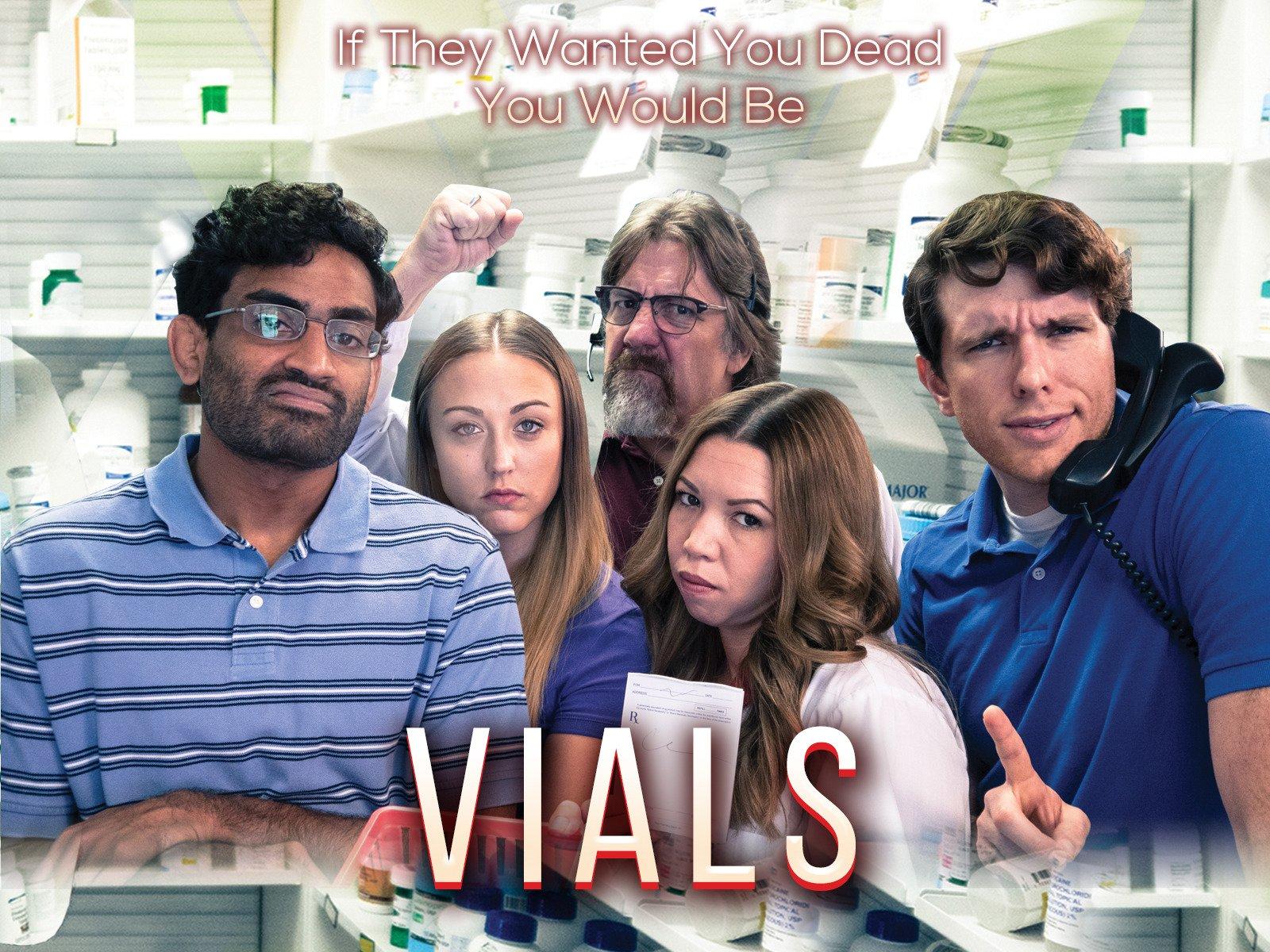 Vials - Season 1
