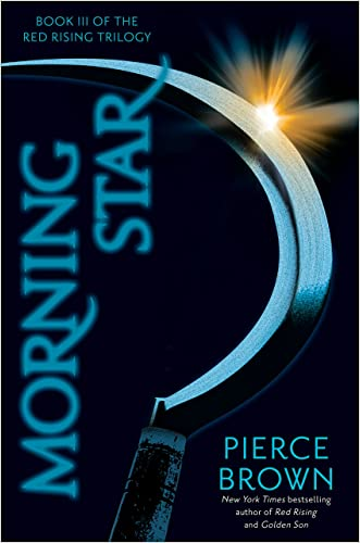 Morning Star (The Red Rising Trilogy) written by Pierce Brown