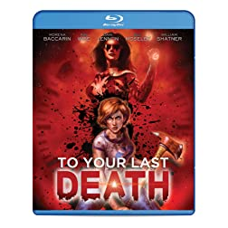To Your Last Death [Blu-ray]