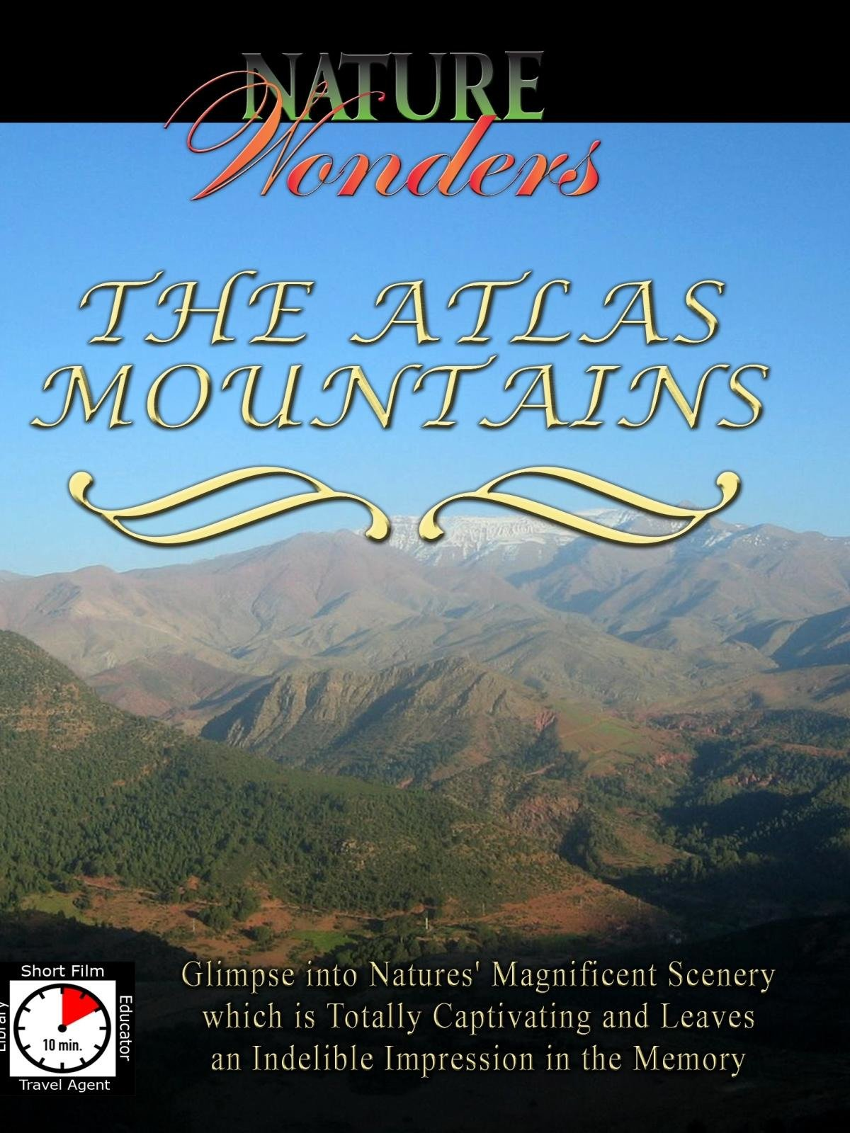 Nature Wonders - The Atlas Mountains - Morocco - Tunisia - Algeria on Amazon Prime Instant Video UK