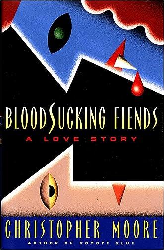 Bloodsucking Fiends: A Love Story written by Christopher Moore