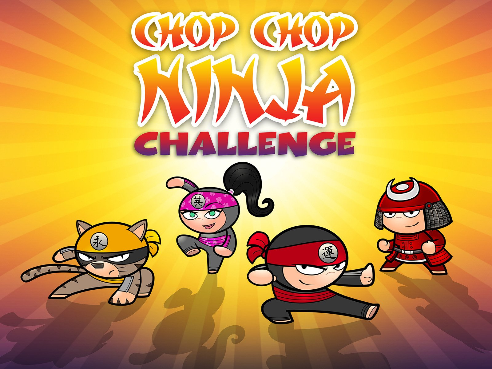 Chop Chop Ninja Challenge - Season 1