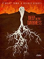 Deep In The Darkness [HD]