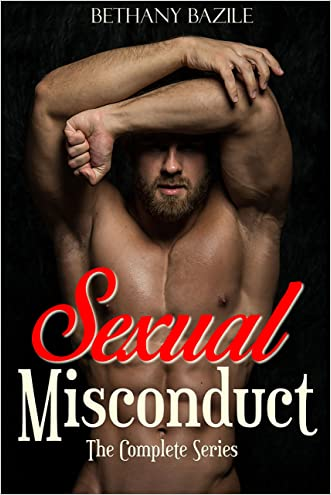 Sexual Misconduct - The Complete Series: Volume I, II, and III