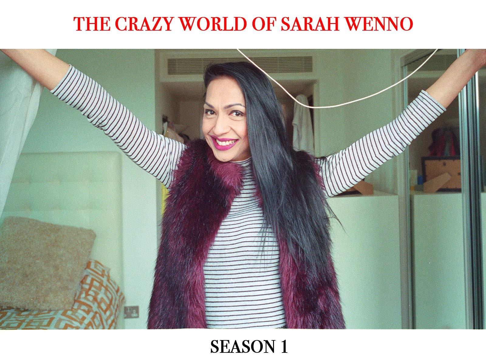 The Crazy World of Sarah Wenno on Amazon Prime Instant Video UK