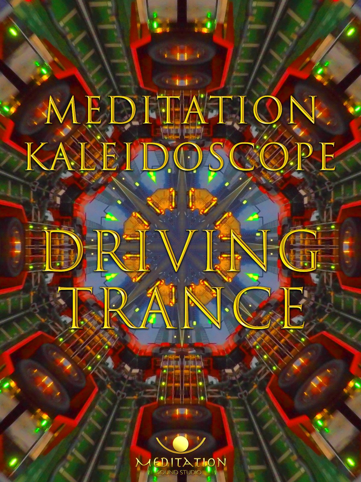 meditation sound studio kaleidoscope driving trance on Amazon Prime Instant Video UK