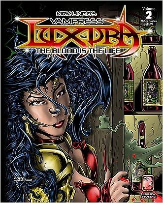 Kirk Lindo's Vampress Luxura V2: The Blood is the Life (Volume 2)