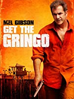 Get the Gringo [HD]