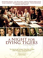 A Night for Dying Tigers [HD]