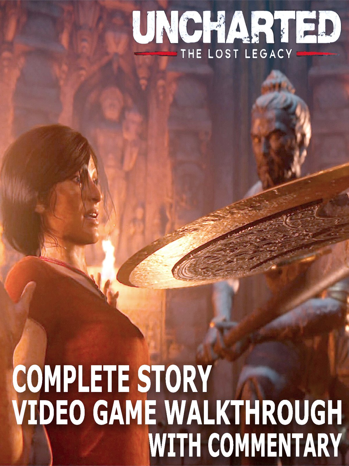 Clip: Uncharted The Lost Legacy Complete Story Video Game Walkthrough with Commentary on Amazon Prime Video UK