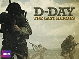 D-Day: The Last Heroes - Season 1