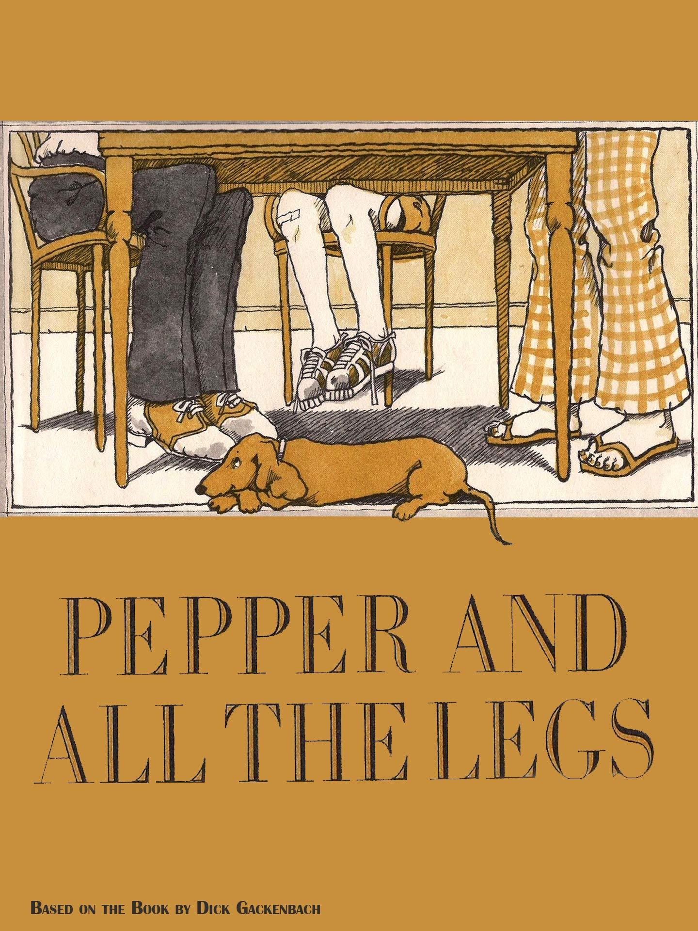 Pepper & All the Legs