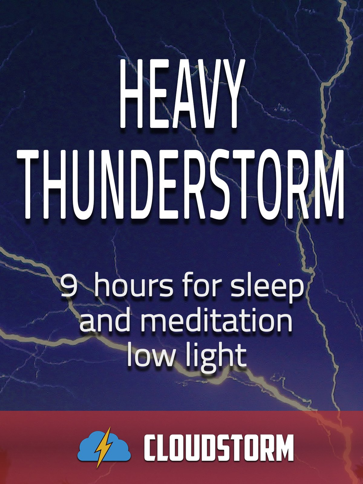Heavy thunderstorm, 9 hours for Sleep and Meditation, low light