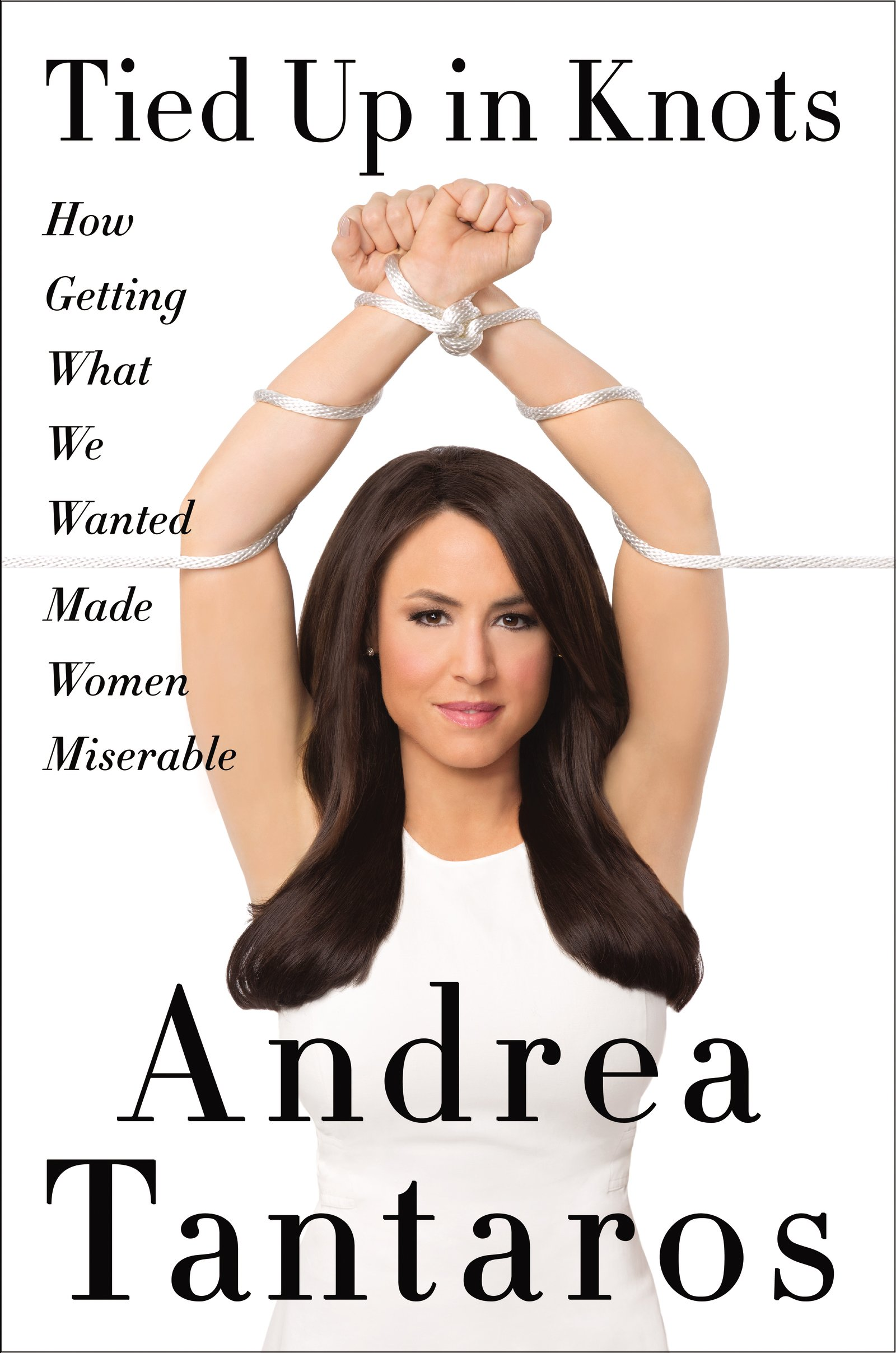 LISTEN: Andrea Tantaros - Tied Up In Knots