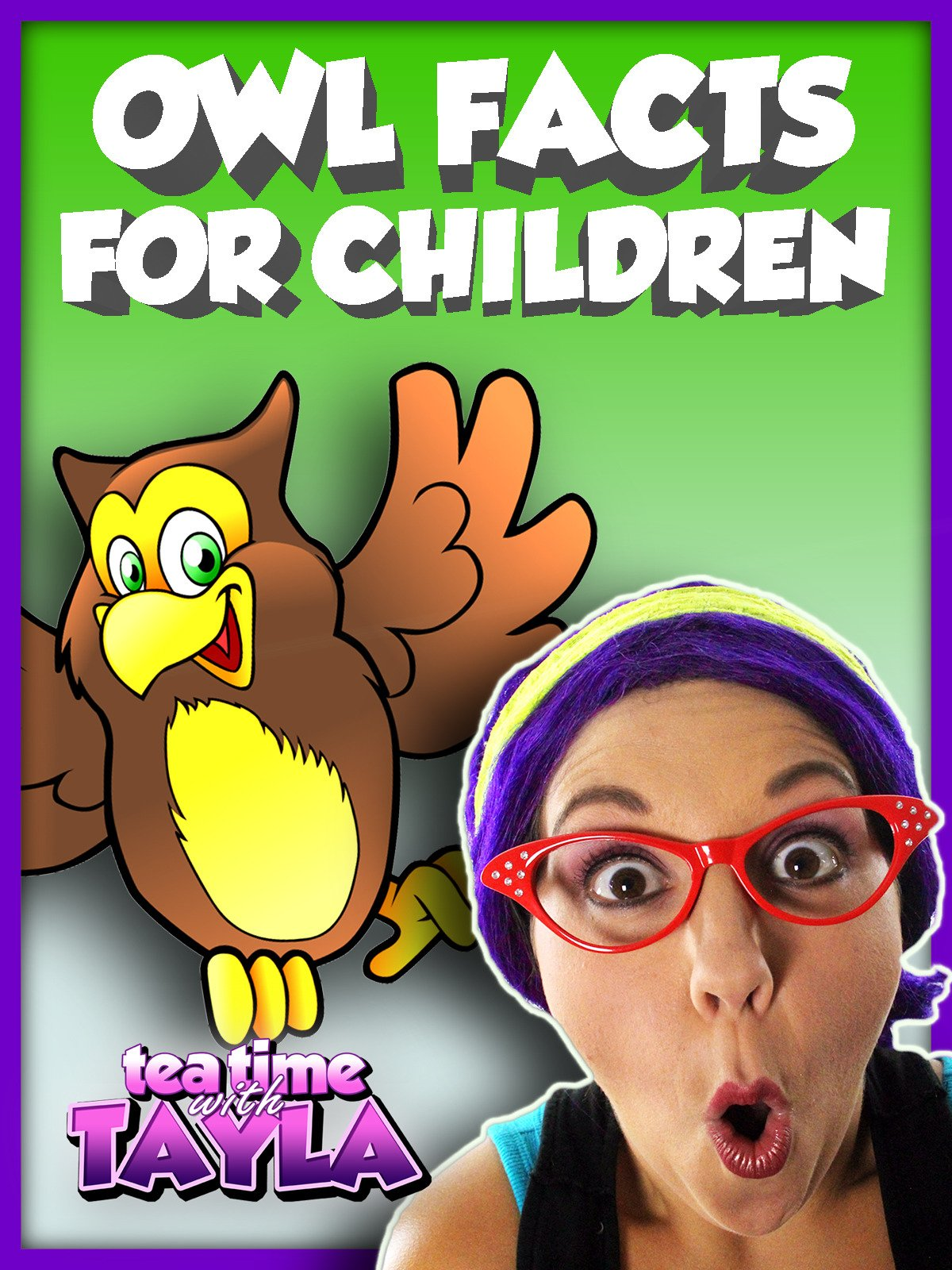 Tea Time with Tayla: Owl Facts for Children
