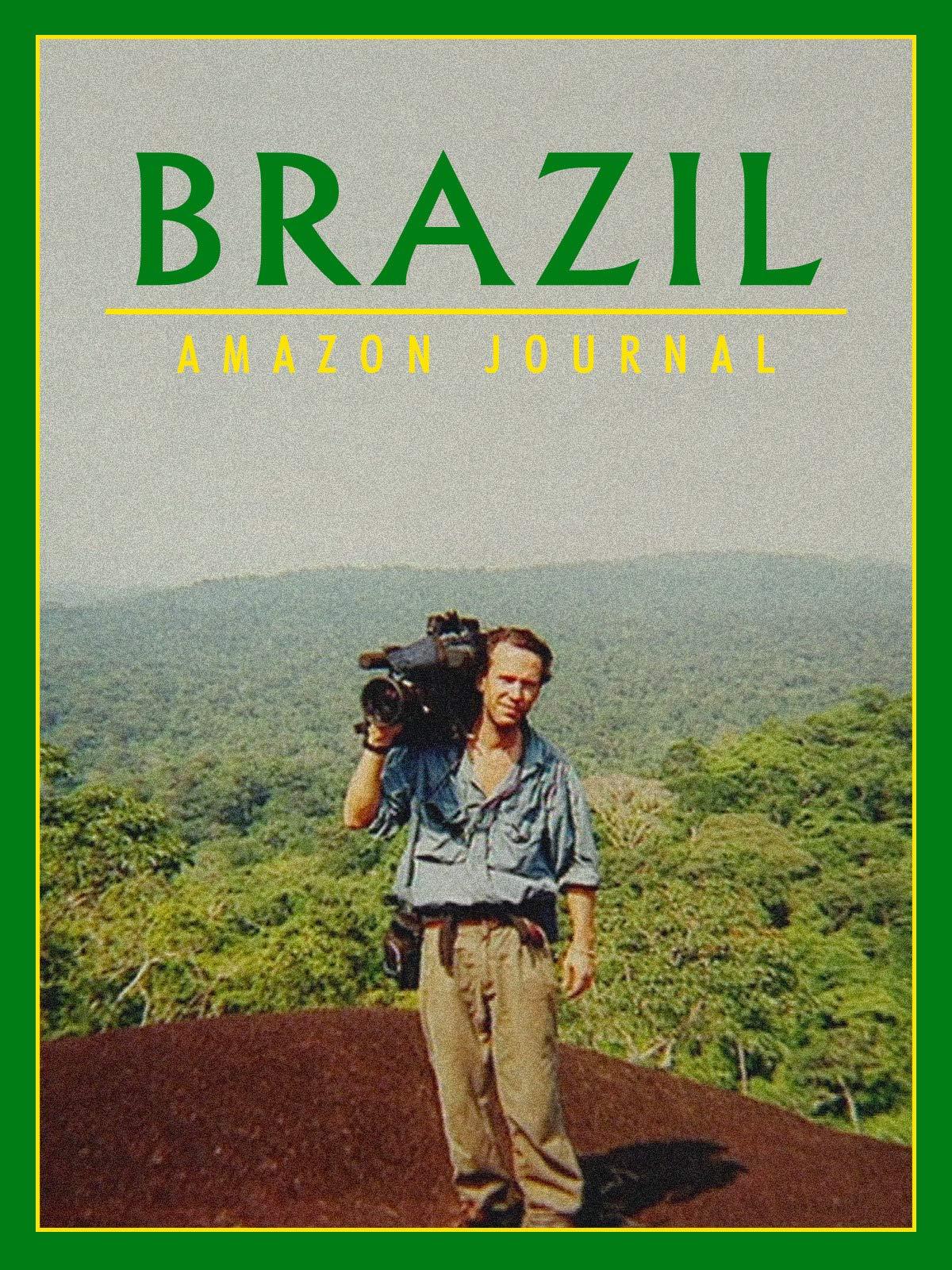 Brazil: Amazon Journal