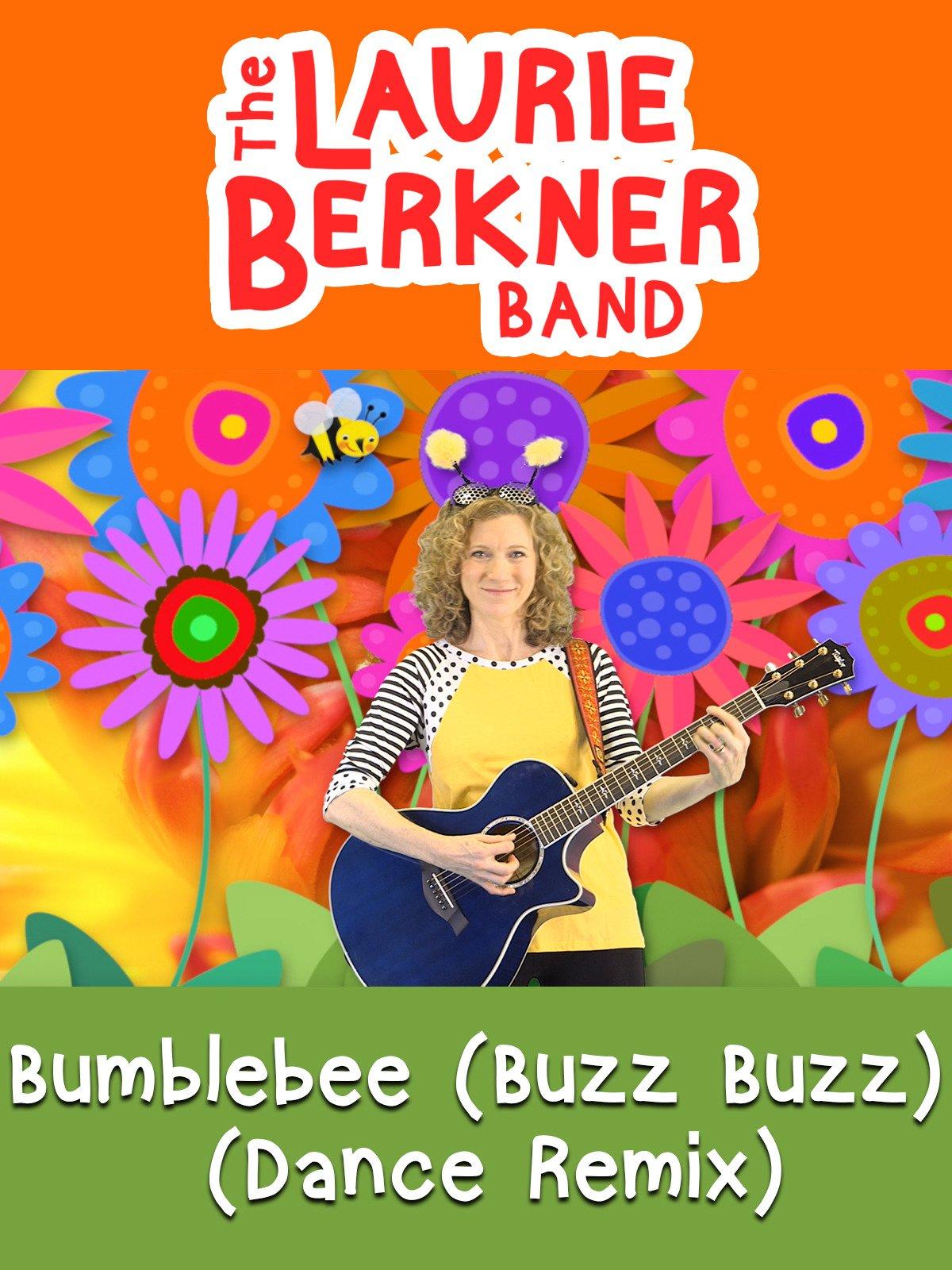 Bumblebee (Buzz Buzz) (Dance Remix)