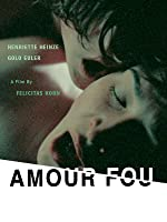 Amour Fou (English Subtitled)